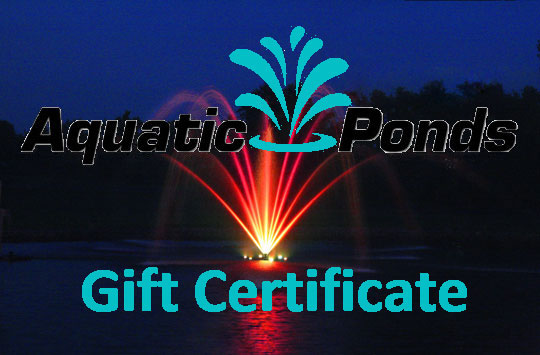Aquatic Ponds Gift Certificate - $50.00