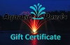Aquatic Ponds Gift Certificate - $5.00